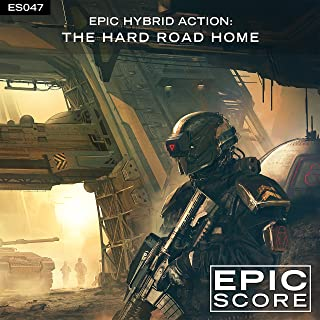 Epic Hybrid Action: The Hard Road Home