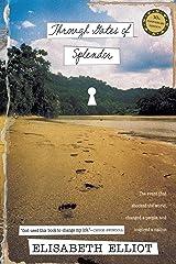 Through Gates of Splendor (English Edition) eBook Kindle