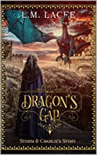 DRAGON'S GAP: (Book 3) A Fantasy Paranormal Romance Series: Storm and Charlie's Story (DRAGON'S GAP SERIES)