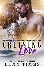Cruising Love: Romantic Comedy, Steamy & Sweet (Billionaire Holiday Romance Series Book 3) (English Edition)