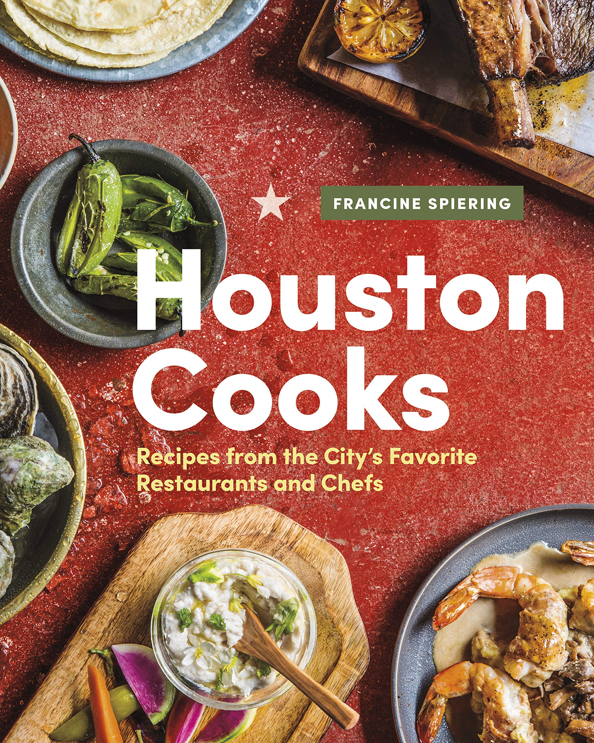 Download Houston Cooks: Recipes from the City's Favorite Restaurants and Chefs