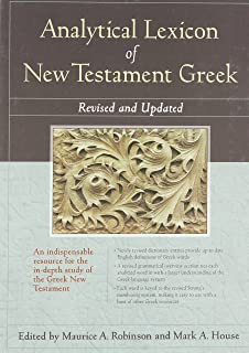 Analytical Lexicon of New Testament Greek: Revised and Updated (English and Greek Edition)