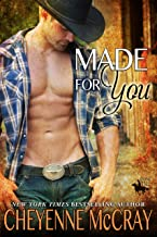 Made For You (Riding Tall Book 8)
