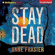 Stay Dead: Elise Sandberg, Book 2