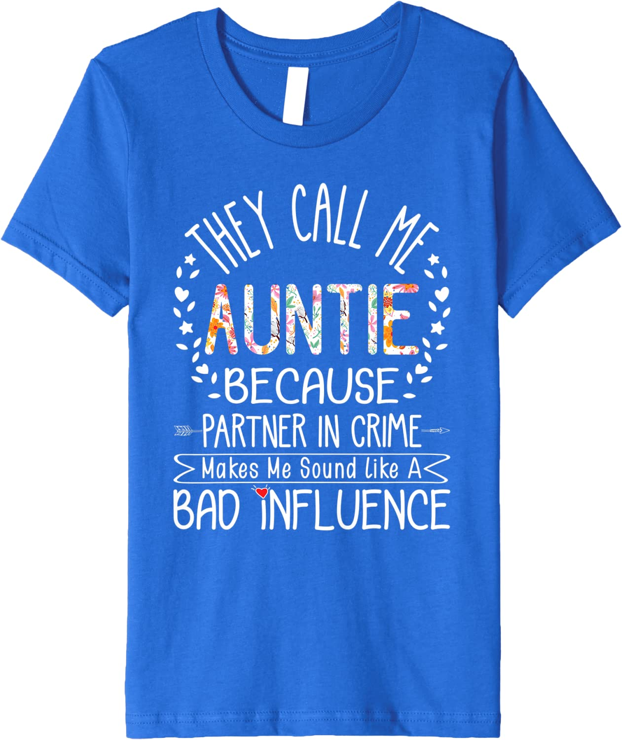 Family Matching Gift Shirt They Call Me Aunt Partner In Crime Auntie Tee shirt