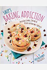 Sally's Baking Addiction: 8 Must-Have Cookie Recipes Kindle Edition