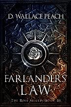 Farlanders' Law (The Rose Shield Book 3)