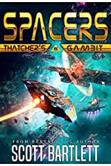 Spacers: Thatcher's Gambit Kindle Edition