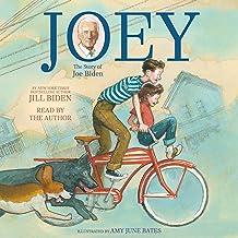 Joey: The Story of Joe Biden