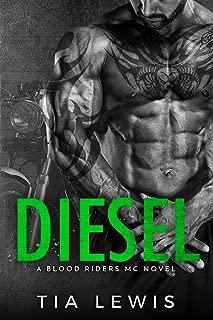 Diesel (A Blood Riders MC Novel Book 4)