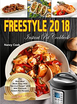 Freestyle Instant Pot Cookbook: The Best Meal Made Easy Kindle Edition