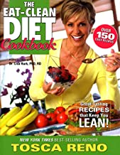 The Eat-Clean Diet Cookbook: Great-Tasting Recipes that Keep You Lean! (Eat Clean Diet Cookbooks)