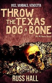 Throw the Texas Dog a Bone (An Al Quinn Novel Book 3)