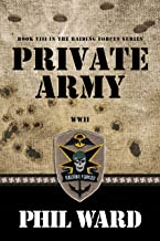 Private Army (Raiding Forces Book 8)