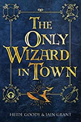 The Only Wizard in Town Kindle Edition