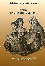 ESPAÑA, UNA HISTORIA GLOBAL: 35 Biblioteca Diplomática Española ...