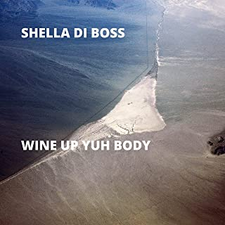 Wine Up Yuh Body [Explicit]