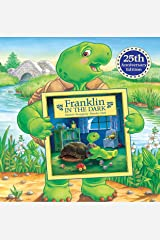 Franklin in the Dark (25th Anniversary Edition) (Classic Franklin Stories Book 1) Kindle Edition
