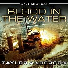 Blood in the Water: Destroyermen Series, Book 11