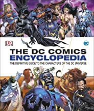 The Dc Comics Encyclopedia - Updated Edition (New): The Definitive Guide to the Characters of the DC Universe (Dk)