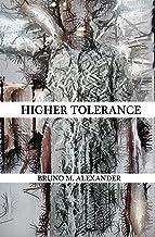 Higher Tolerance