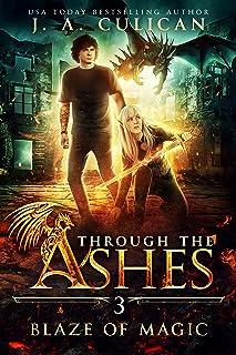 Blaze of Magic (Through the Ashes Book 3)