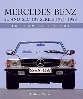 Mercedes-Benz SL and SLC 107-Series 1971-1989: The Complete Story (Crowood Autoclassics) (English Edition)