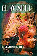 Beyonder: A Novelette