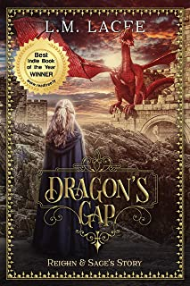 DRAGON'S GAP: (Book 1) A Fantasy Paranormal Romance Series: Reighn & Sage's Story (DRAGON'S GAP SERIES)