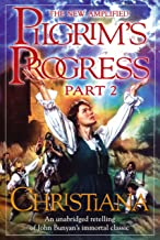 Christiana: The Pilgrim's Progress Part II