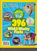 National Geographic Weird but True 396 Wild & Wacky Facts (Summer 2012)