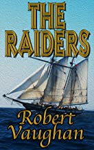The Raiders (The Founders Book 3)