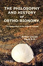 The Philosophy and History of Ortho-Bionomy