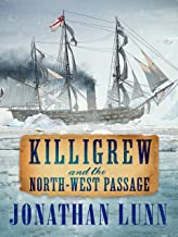 Killigrew and the North-West Passage (The Kit Killigrew Naval Adventures Book 4) (English Edition)
