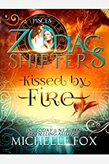 Kissed by Fire A Zodiac Shifters Paranormal Romance (Maidens Book 2) Kindle Edition