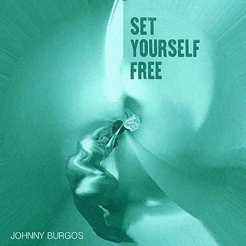 Amazon.com: Set Yourself Free: Johnny Burgos: MP3 Downloads