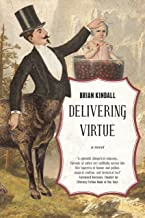 Delivering Virtue: A Dark Comedy Adventure of the West (The Epic of Didier Rain Book 1)