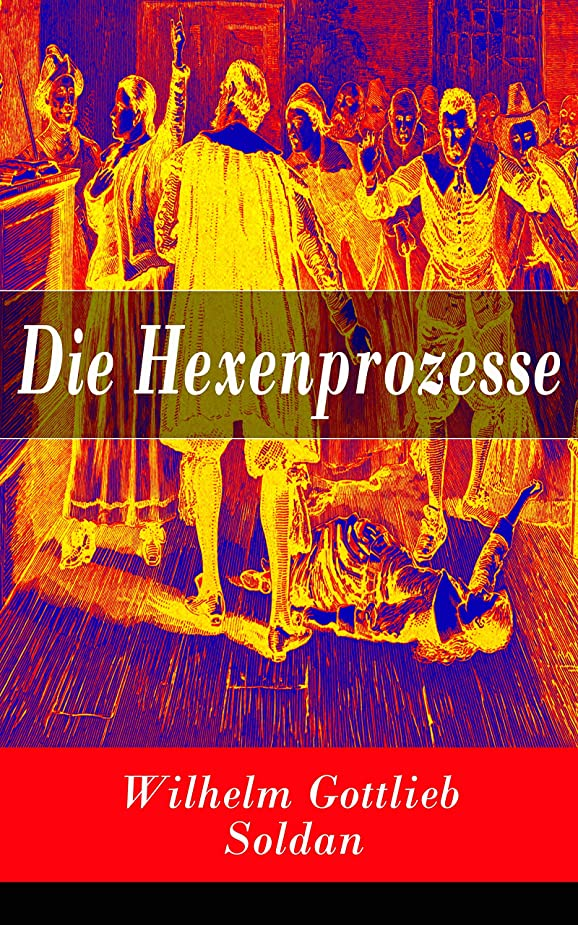 パパシャー伝記Die Hexenprozesse (German Edition)
