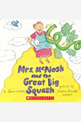Mrs. McNosh and the Great Big Squash Paperback