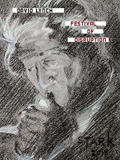 David Lynch - Festival of Disruption