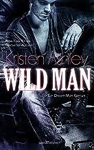 Wild Man (Dream Man 2) (German Edition)