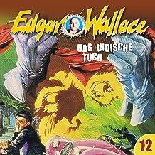 Das indische Tuch: Edgar Wallace 12