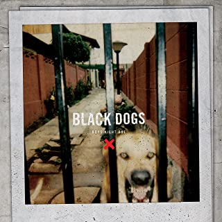 Black Dogs [Analog]