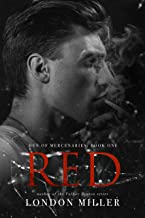 Red. (Den of Mercenaries Book 1)