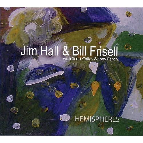 Hemispheres (2 CD set) (Amazon Exclusive) by Jim Hall & Bill Frisell