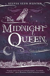 The Midnight Queen (A Noctis Magicae Novel Book 1)