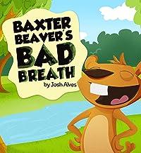 Baxter Beaver's Bad Breath