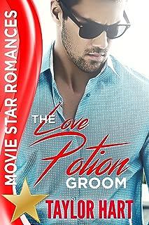 The Love Potion Groom: Movie Star Romances
