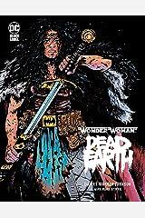 Wonder Woman: Dead Earth (Wonder Woman: Dead Earth (2019-)) Kindle Edition