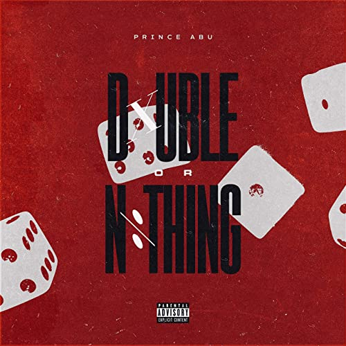 Double Or Nothing Explicit By Prince Abu On Amazon Music Amazon Com